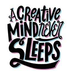Creative Mind Never Sleeps Meme